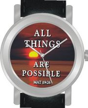 """All Things Are Possible"" From Matthew 19:26 Is the Inspirational Image on the Dial of the Unisex Size Brushed Chrome Round Case with Black Leather Strap"
