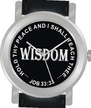 "uInspirational Time ""Wisdom"" From Job 33:33 Has the Inspirational Words on the Dial of the Unisex Size Brushed Chrome Round Case with Black Leather Strap"